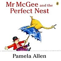Mr. Mcgee And The Perfect Nest (Paperback)