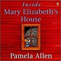 Inside Mary Elizabeths House (Paperback)