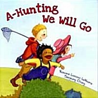 A-Hunting We Will Go (Paperback)