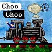 Choo Choo (Board Book)