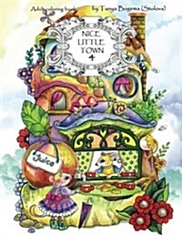 Nice Little Town: Adult Coloring Book (Stress Relieving Coloring Pages, Coloring Book for Relaxation) (Paperback)