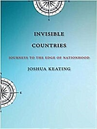 Invisible Countries: Journeys to the Edge of Nationhood (Audio CD)