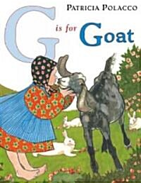 G Is for Goat (School & Library)