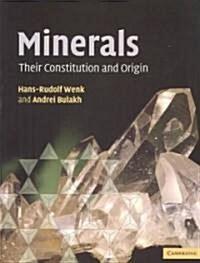 Minerals : Their Constitution and Origin (Paperback)