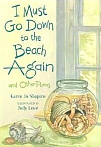 I Must Go Down to the Beach Again (Paperback)
