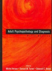 Adult psychopathology and diagnosis 5th ed