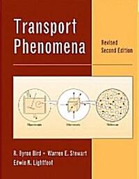 Transport Phenomena (Hardcover, Revised 2nd Edition)