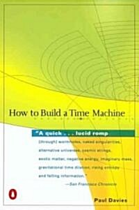 How to Build a Time Machine (Paperback, Reprint)