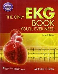 The only EKG book you'll ever need 7th ed