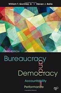 Bureaucracy and democracy : accountability and performance 3rd ed