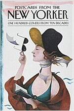 Postcards from The New Yorker : One Hundred Covers from Ten Decades (Hardcover)