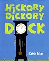 Hickory Dickory Dock (Paperback)