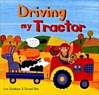 Driving My Tractor (Paperback)