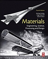 Materials : Engineering, Science, Processing and Design (Paperback, 4 ed)