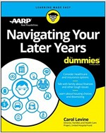 Navigating Your Later Years for Dummies (Paperback)