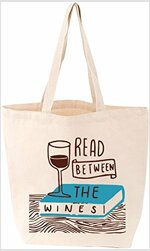 Read Between the Wines Tote (Other)