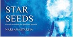 Star Seeds: Cosmic Wisdom for Spiritual Growth (Other)