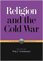 Religion and the Cold War: A Global Perspective (Paperback)