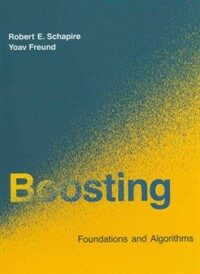 Boosting : foundations and algorithms