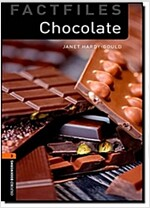Oxford Bookworms Library Factfiles: Level 2:: Chocolate (Paperback)