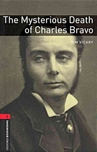 Oxford Bookworms Library: Level 3:: The Mysterious Death of Charles Bravo (Paperback)