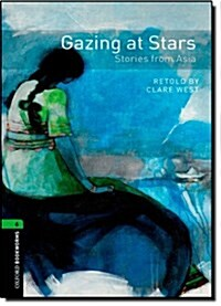 Oxford Bookworms Library: Level 6: Gazing at Stars: Stories from Asia (Paperback)