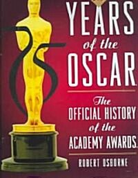 75 Years of the Oscar (Hardcover, 4th)