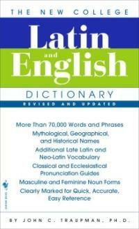 The New College Latin & English Dictionary, Revised and Updated (Mass Market Paperback, 3)
