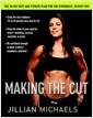 [중고] Making the Cut: The 30-Day Diet and Fitness Plan for the Strongest, Sexiest You (Hardcover)