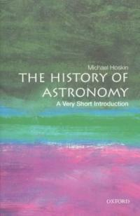 The History of Astronomy: A Very Short Introduction (Paperback)