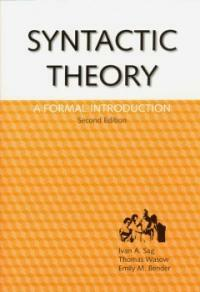 Syntactic Theory: A Formal Introduction, 2nd Edition (Paperback, 2, Second Edition)