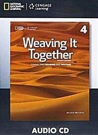 Weaving It Together 4: Audio CD 4e (Audio CD, 4)