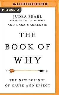 The Book of Why: The New Science of Cause and Effect (MP3 CD)