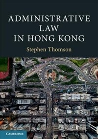 Administrative Law in Hong Kong (Paperback)