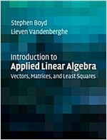 Introduction to Applied Linear Algebra : Vectors, Matrices, and Least Squares (Hardcover)