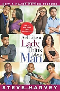 Act Like a Lady, Think Like a Man: What Men Really Think about Love, Relationships, Intimacy, and Commitment                                           (Paperback)