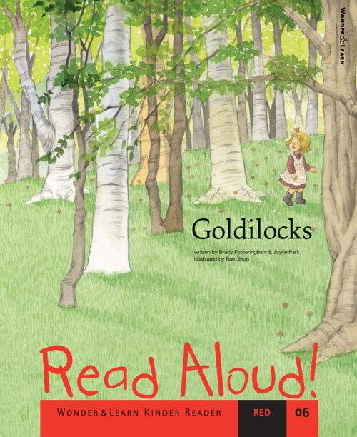 ReadAloud06:Goldiocks