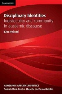 Disciplinary identities : individuality and community in academic discourse