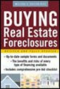 Buying real estate foreclosures 2nd ed