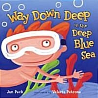 Way Down Deep in the Deep Blue Sea (Hardcover)
