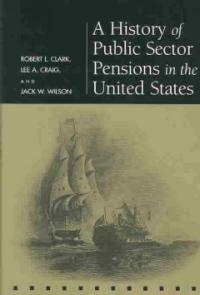 A history of public sector pensions in the United States,