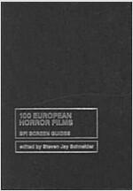 100 European Horror Films (Hardcover)