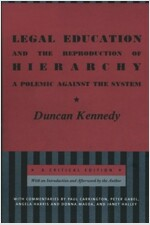 Legal Education and the Reproduction of Hierarchy: A Polemic Against the System (Paperback)