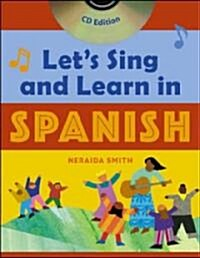 Lets Sing and Learn in Spanish (Book + Audio CD) [With CD] (Hardcover)