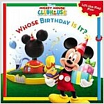 Mickey Mouse Clubhouse Whose Birthday Is It? (Paperback)