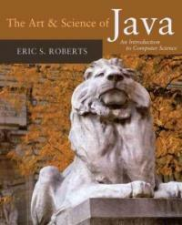 The art & science of Java : an introduction to computer science