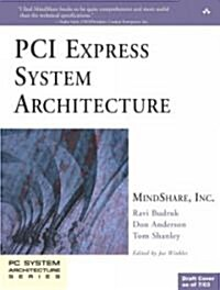 PCI Express System Architecture (Paperback)