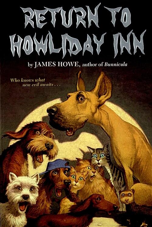 Return to Howliday Inn (Paperback)