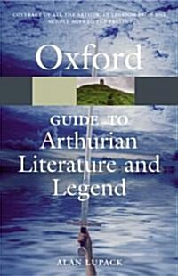 The Oxford Guide to Arthurian Literature and Legend (Paperback)