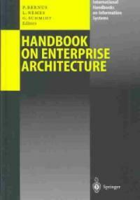 Handbook of enterprise architecture